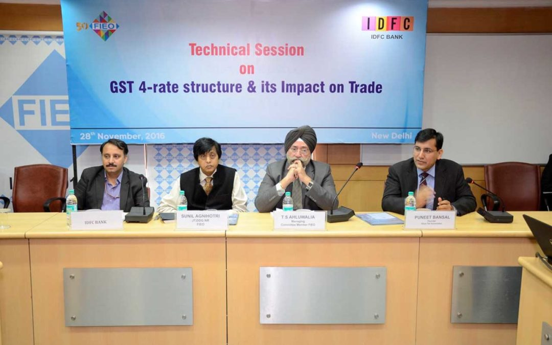FIEO Technical session on GST 4-rate Structure and its  impact on Trade By Puneet Bansal