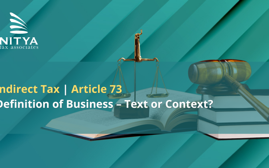 Definition of Business – Text or Context? | Indirect Tax
