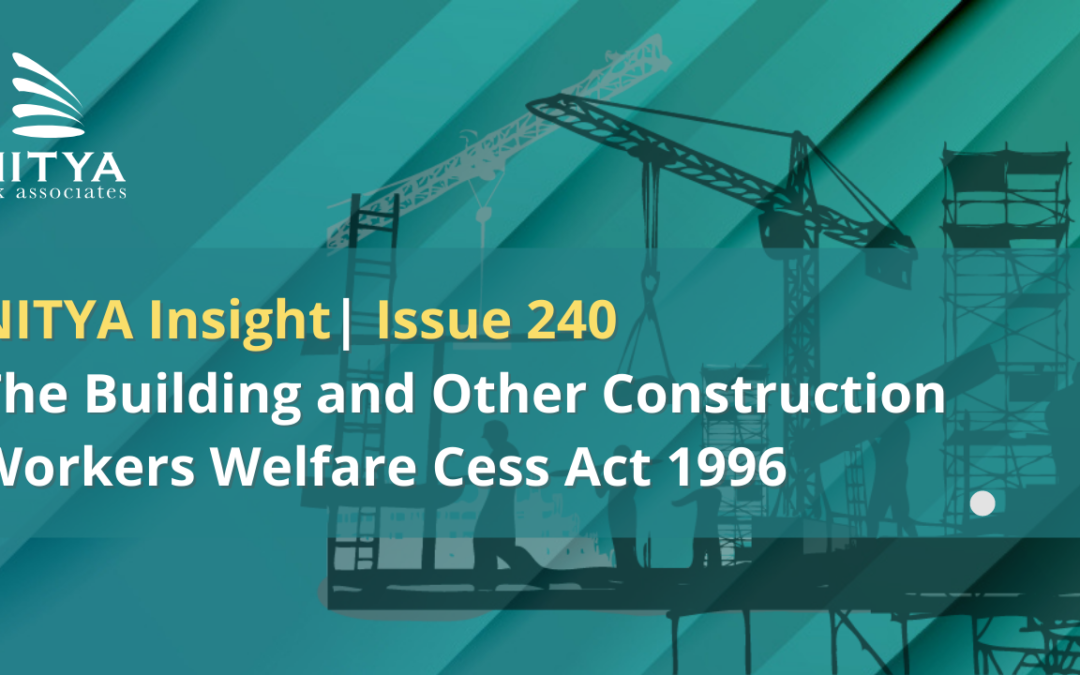 The Building and Other Construction Workers Welfare Cess Act 1996