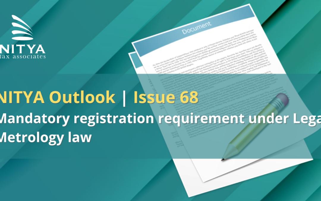 Mandatory registration requirement under Legal Metrology law